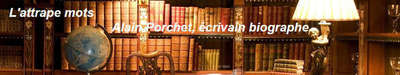 Écrivain : Alain Porchet  Installé en Gironde