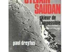 sylvain-saudan-skieur-de-l-impossible-de-paul-dreyfus-947991341_ml