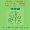 Probiotiques infections respiratoires