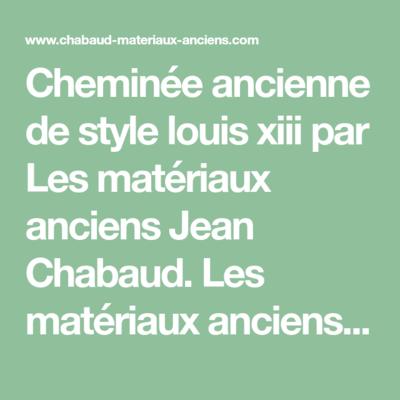 Chabauds matériaux ancien