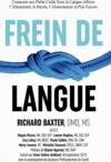 frein de langue restrictif livre richard baxter