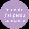 Groupe Doute, perte de confiance en soi - Fleurs de Bach