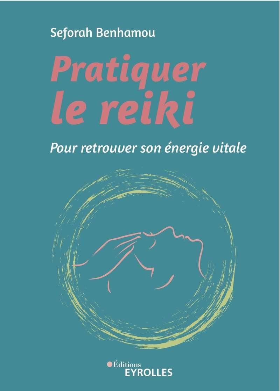 couverture_pratiquer_le_reiki